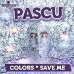 DJ PASCU - COLORS/SAVE ME (Front Cover)