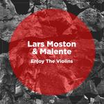 LARS MOSTON & MALENTE - Enjoy The Violins (Front Cover)