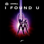 AXWELL feat MAX'C - I Found U (Remixes) (Front Cover)