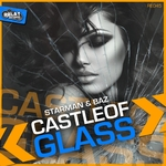 STARMAN & BAZ - Castle Of Glass (Front Cover)