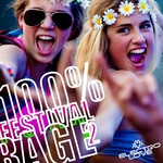 VARIOUS - 100% Festival Rage 2 (Front Cover)