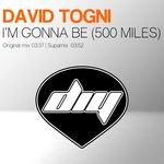 DAVID TOGNI - I'm Gonna Be (500 Miles) (Front Cover)