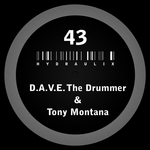 DAVE THE DRUMMER & TONY MONTANA - Hydraulix 43 (Front Cover)