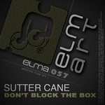 SUTTER CANE - DonAtt Block The Box (Front Cover)