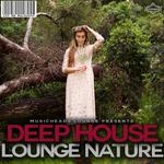 Deep House Lounge Nature Vol 2
