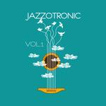Jazzotronic Vol 1
