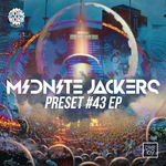 MIDNITE JACKERS - Preset #43 (Front Cover)