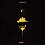 THE KILLS - Ash & Ice (Front Cover)