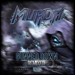 Gunned Down Remixed