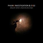 Angry Bird/Underground