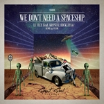 We Don't Need A Spaceship