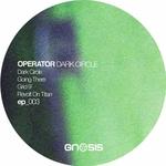 OPERATOR (UK) - Dark Circle (Front Cover)