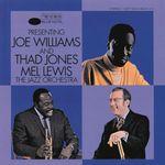 Presenting Joe Williams & Thad Jones/Mel Lewis Orchestra