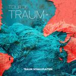 Tour De Traum XII (unmixed Tracks)
