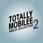 Totally Mobilee (And Id Collection) Vol 2