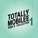 Totally Mobilee - Sebo K Collection Vol 1