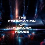 The Foundation Of Chicago House