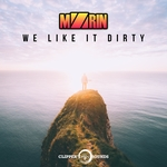 MZRIN - We Like It Dirty (Front Cover)