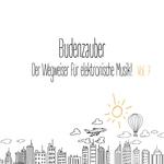 Budenzauber Vol 7 - Der Wegweiser Farr Elektronische Musik