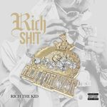 Rich The Shit