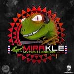 Mirakle (Myths & Legends) Vol 01