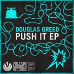 DOUGLAS GREED - Push It EP (Front Cover)