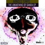 The Awakening Of Ganda