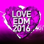 Love EDM 2016 Vol 2