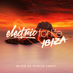 Electric For Life: Ibiza (unmixed tracks)