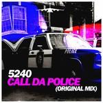 Call Da Police
