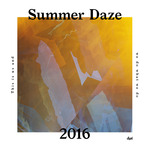 Suol Summer Daze 2016 (unmixed tracks)