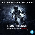 Moonraker (Onur Ozman Remix)