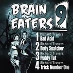 Brain Eaters EP 009