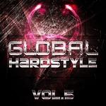 Global Hardstyle Vol 5