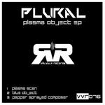 Plasma Object EP