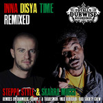 STEPPA STYLE & SKARRA MUCCI - Inna Disya Time (Remixed) (Front Cover)