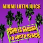 From La Habana To South Beach
