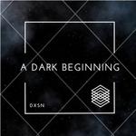 A Dark Beginning