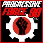 Progressive Force 90 Style