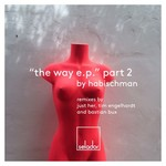 The Way EP Pt 2