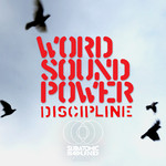 WORD SOUND POWER feat DELHI SULTANATE - Discipline (Front Cover)