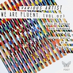We Are Fluent Vol 02