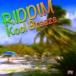 Kool Breeze Riddim