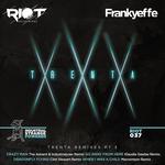 Trenta - Remixes Pt 3