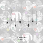 Kindisch Presents (Kindisch Steps V) (unmixed tracks)