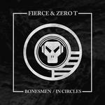 Bonesmen/In Circles