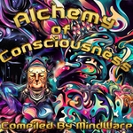 VARIOUS - Alchemy Of Consciousness (Front Cover)