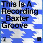 Baxter Groove