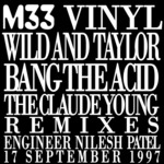 Bang The Acid The Claude Young (Remixes)