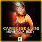 CAROLINE LUND - Move Your Body (feat Leo Frappier) (Front Cover)
